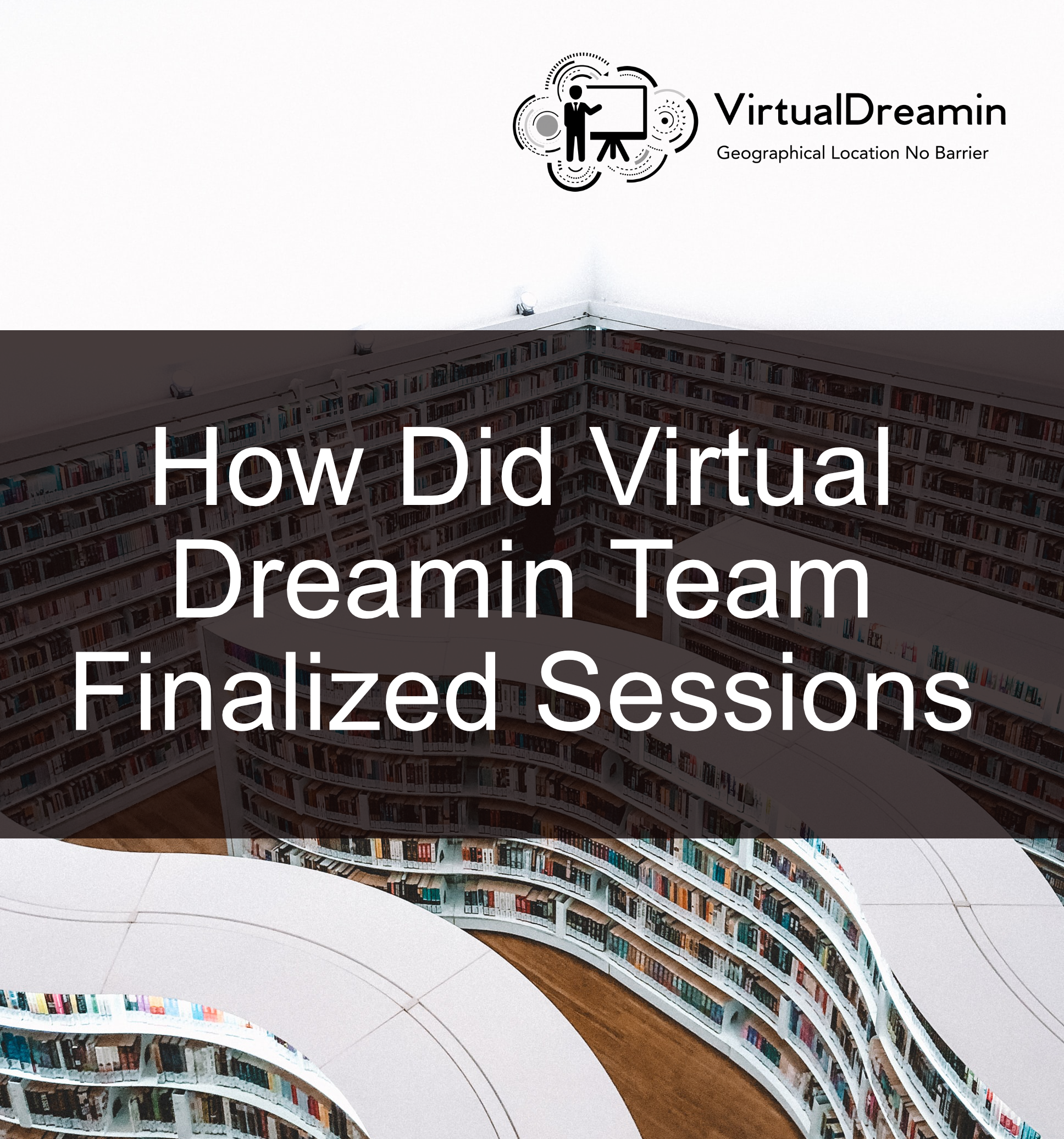 How Virtual Dreamin Finalized Sessions